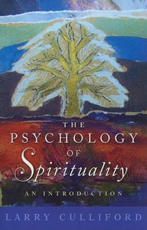 The Psychology of Spirituality