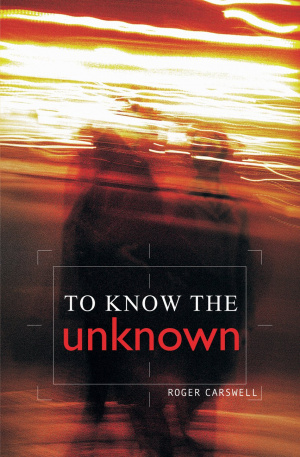 To Know the Unknown