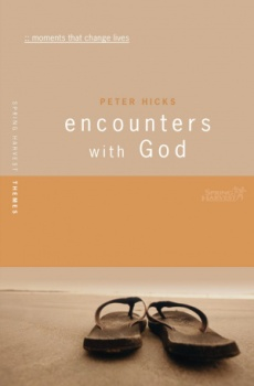 Encounters with God: Moments That Change Lives