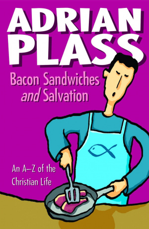 Bacon Sandwiches and Salvation