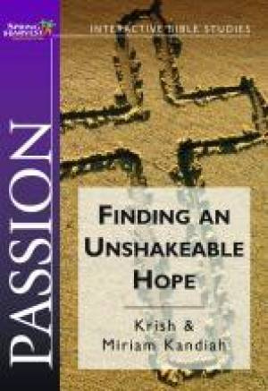 Passion: Finding and Unshakeable Hope