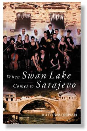When Swan Lake Comes To Sarajevo