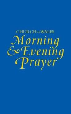 Church in Wales: Morning and Evening Prayer