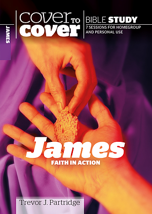 Cover to Cover Bible Study: James