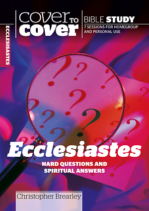 Ecclesiastes: Cover to Cover Bible Study