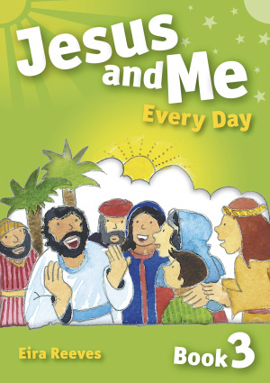 Jesus And Me Every Day 3