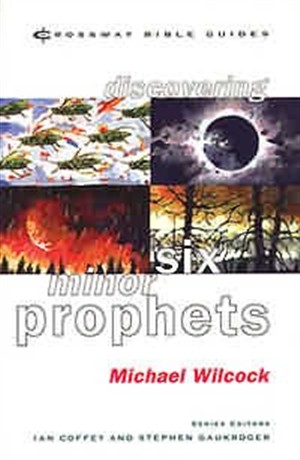 Discovering Six Minor Prophets