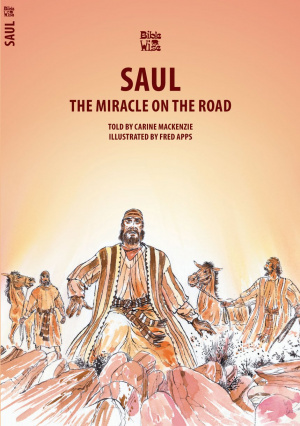 The Miracle on the Road: Saul