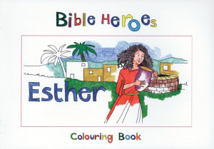Bible Heroes - Esther