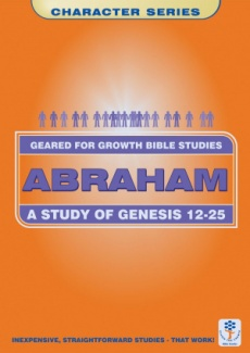 Abraham A Study in Genesis