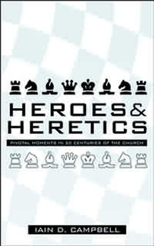Heroes and Heretics