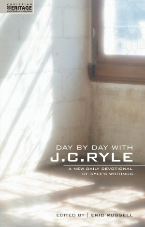 Day by Day with J C Ryle