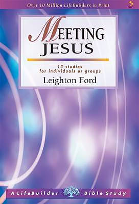 Meeting Jesus: Lifebuilder Bible Study