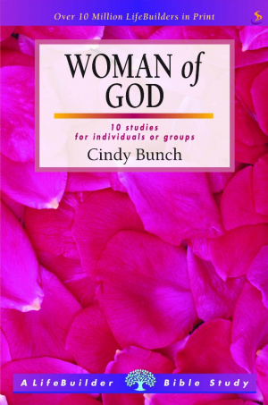 Lifebuilder Bible Study: Woman of God