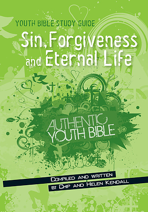 Youth Bible Study Guides: Sin, Forgiveness & Eternal Life