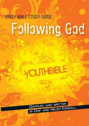 Youth Bible Study Guide: Following God