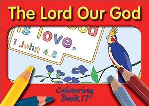 Colouring Book  - Lord Our God