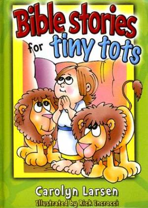 Bible Stories For Tiny Tots