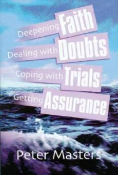 Faith Doubts Trials Assurance