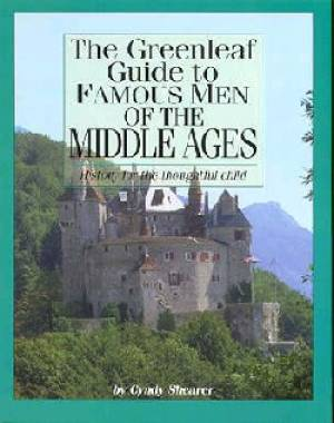 Greenleaf Guide To Famous Men Of The Middle Ages
