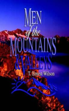 Men Of The Mountains And Valleys