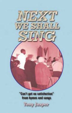 Next We Shall Sing