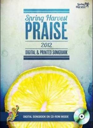 Spring Harvest Praise 2012 Digital & Printed Songbook