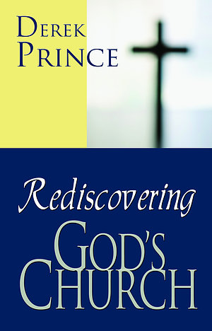 Rediscovering God's Church