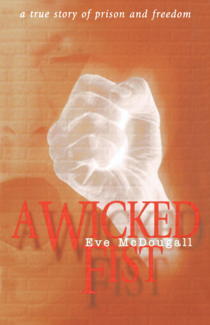 A Wicked Fist