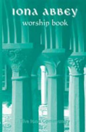 Iona Abbey Worship Book