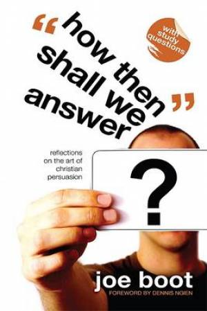 How Then Shall We Answer