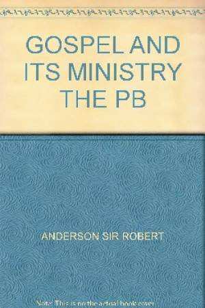 Gospel And Its Ministry The Pb