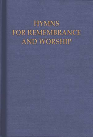 Hymns For Remembrance And Worship Hb