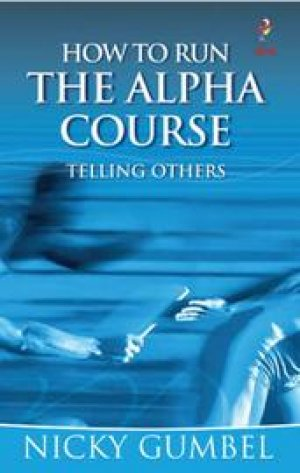 How to Run the Alpha Course Booklet