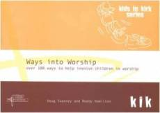 Ways Into Worship Pb