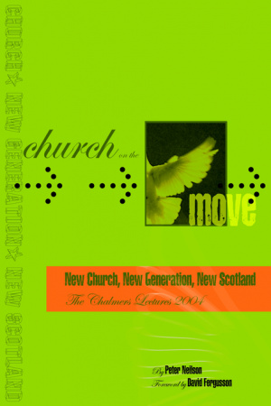 Church on the Move: New Church, New Generation, New Scotland