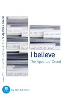 I Believe : The Apostles' Creed