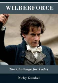 Wilberforce: The Challenge for Today