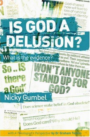Is God a Delusion? What is the Evidence?