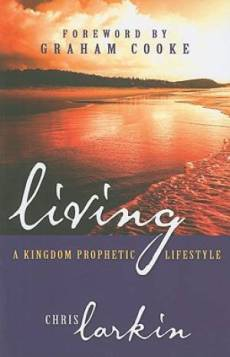 Living a Kingdom Prophetic Lifestyle