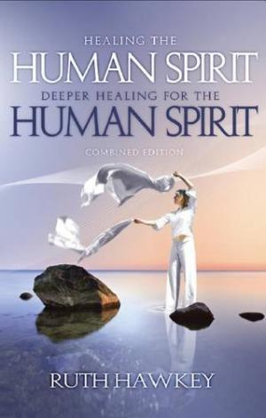 Healing / Deeper Healing for the Human Spirit