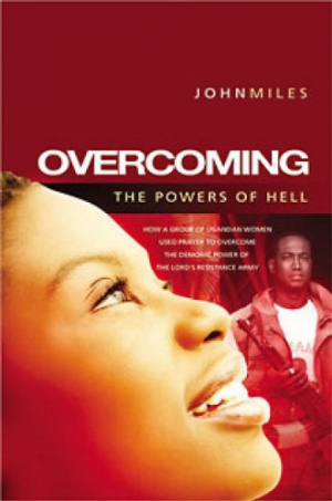 Overcoming the Powers of Hell