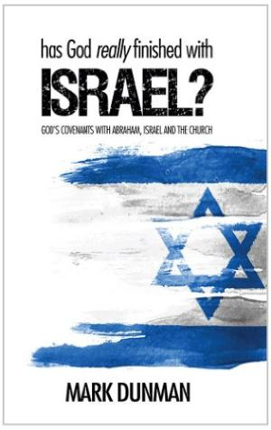 Has God Really Finished With Israel? Paperback Book