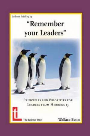 Remember Your Leaders