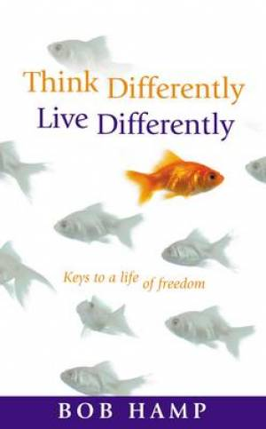 Think Differently, Live Differently Paperback Book