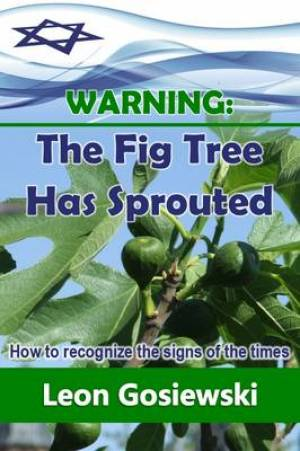 Warning: the Fig Tree Has Sprouted