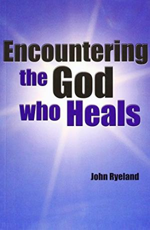 Encountering the God Who Heals