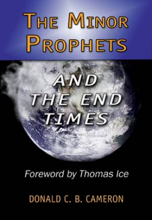 Minor Prophets And The End Times The Pb