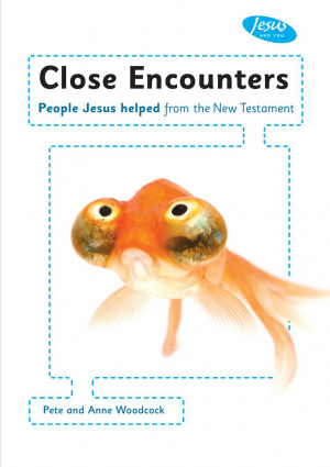 Jesus and You: Close Encounters Handbook