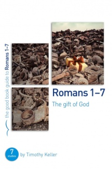 Romans 1-7 : The gift of God